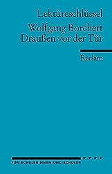 Lektüreschlüssel zu Wolfgang Borchert: Draußen vor der Tür (Reclams Universal-Bibliothek)