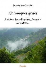 Chroniques grises par Jacqueline Casalini