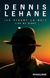 Ils vivent la nuit par Lehane