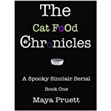 The Cat Food Chronicles (English Edition)