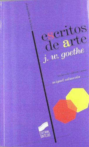 Escritos de arte (El espíritu y la letra) por Johann Wolfgang Von Goethe