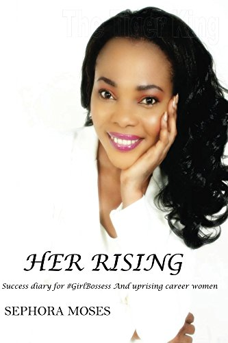 her-rising-success-diary-for-girlbosses-and-uprising-career-women-english-edition