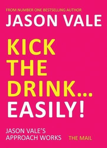 Kick the Drink. . .Easily!