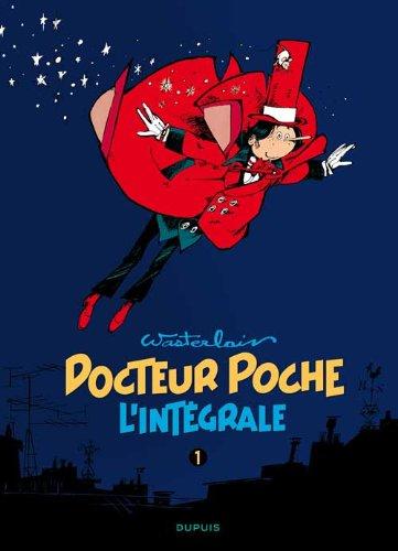 Docteur Poche - L'Intégrale - tome 1 - Docteur Poche 1 (intégrale) 1976-1979