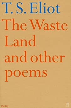 The Waste Land and Other Poems (English Edition) von [Eliot, T.S.]