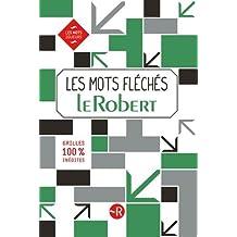 Les mots fléchés Le Robert – Grilles inédites