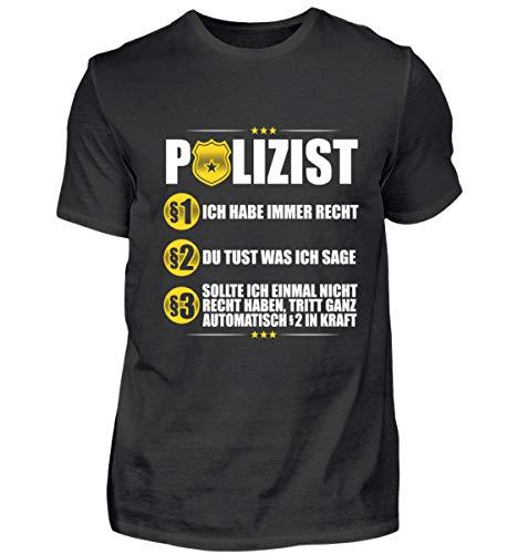 Polizist Polizei Regeln Spruch Police Man Cops Kostüm Bekleidung Geschenk Geschenkidee - Herren Shirt -L-Schwarz (Cop Kostüm Shirt)