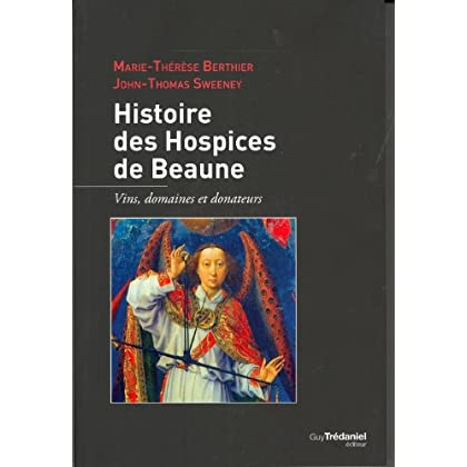 Histoire des hospices de Beaunes