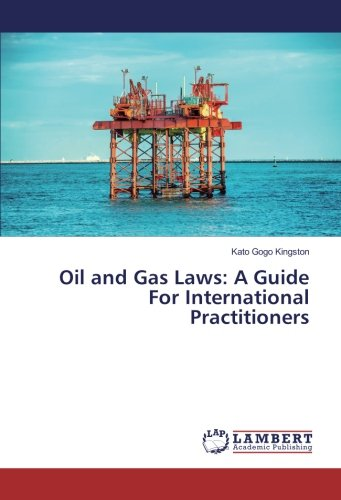 oil-and-gas-laws-a-guide-for-international-practitioners