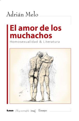 El amor de los muchachos por Adrián Melo