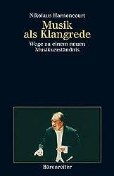 Musik als Klangrede: Wege zu einem neuen Musikverständnis. Essays und Vorträge. Buch