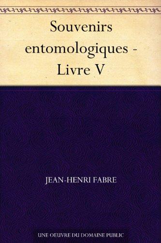Couverture du livre Souvenirs entomologiques - Livre V