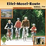 Eifel-Mosel-Route : Koblenz - Trier, Neuwied, Andernach. Fahrstrecke auf Radwanderkarte 1:50000 - Hans Naumann