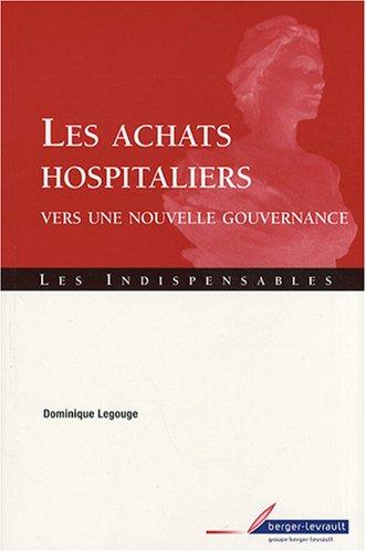 Les achats hospitaliers : Vers une nouvelle gouvernance