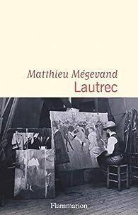 Lautrec par Mégevand
