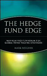 The Hedge Fund Edge: Maximum Profit/Minimum Risk Global Trend Trading Strategies (Wiley Trading)