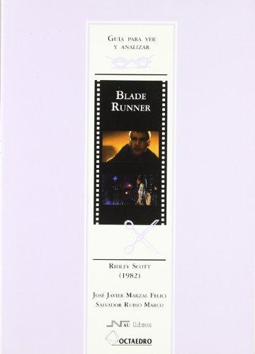 Guía para ver y analizar: Blade Runner: Ridley Scott (1982) (Guías de cine) - 9788480633673