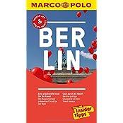 MARCO POLO Reiseführer Berlin: Reisen mit Insider-Tipps. Inklusive kostenloser Touren-App & Update-Service