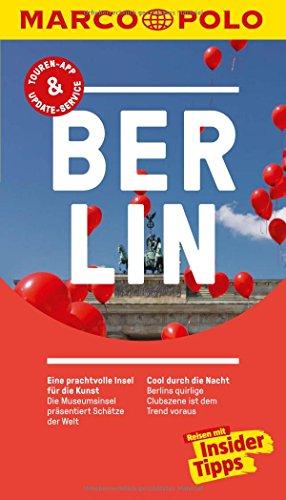 Preisvergleich Produktbild MARCO POLO Reiseführer Berlin: Reisen mit Insider-Tipps. Inkl. kostenloser Touren-App und Events&News