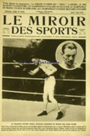 MIROIR DES SPORTS (LE) [No 153] du 07/06/1923 - LA SEMAINE D'AVIRON DES - CHOCS - A OXFORD. LE PRIX BLANCHET D'ATHLETISME. LES CHAMPIONNATS SCOLAIRES DE NATATION. LE CHAMPIONNAT DE FRANCE CYCLISTE DE DEMI-FOND. LES CHAMPIONNATS D'EUROPE MILITAIRES D'ESCRIME. LE FRANCAIS EUGENE CRIQUI NOUVEAU CHAMPION DU MONDE DES POIDS PLUME. par COLLECTIF