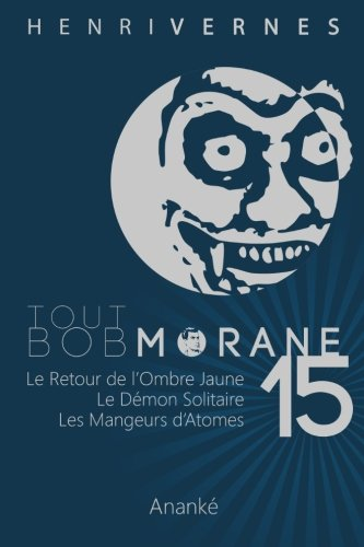 Tout Bob Morane/15 par Henri Vernes