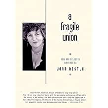 A Fragile Union: New and Selected Writings (English Edition)