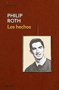 Los hechos par Philip Roth