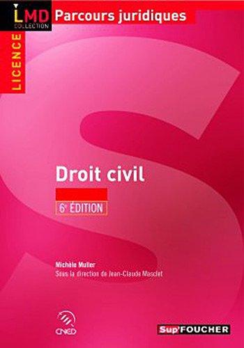 Droit civil 6e édition par Michèle Muller