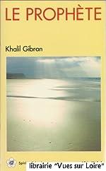 Le prophète (en français) de Khalil GIBRAN