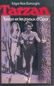 Tarzan et les joyaux d'Opar (Tarzan .)