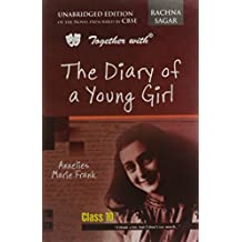 Together with CBSE The Diary Of A Young Girl Unabridged Edition Novel for Class 10