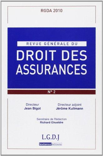 Revue Generale de Droit des Assurances N 2 - 2010 par Collectif