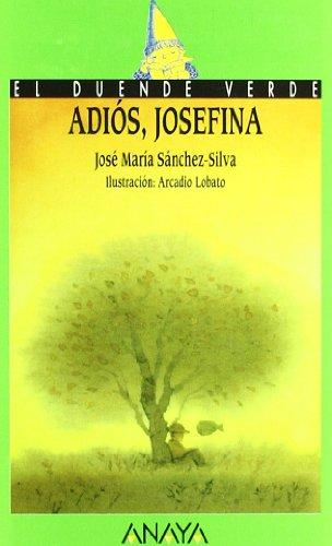 15. Adiós, Josefina