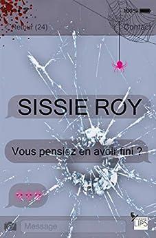 Vous pensiez en avoir fini ? (Gourmandises) (French Edition) by [Roy, Sissie]