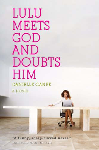 Lulu Meets God and Doubts Him (English Edition)