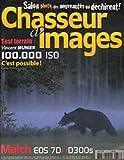 CHASSEUR D'IMAGES [ N° 318 ] NOVEMBRE 2009