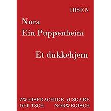 Nora - Ein Puppenheim /Et dukkehjem: Zweisprachige Ausgabe: Deutsch /Norwegisch