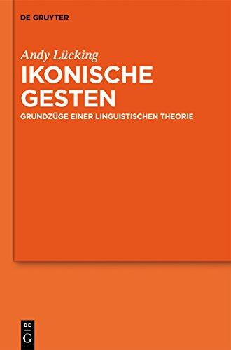 Ikonische Gesten: Grundzüge einer linguistischen Theorie