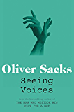 Seeing Voices: A Journey into the World of the Deaf (English Edition)