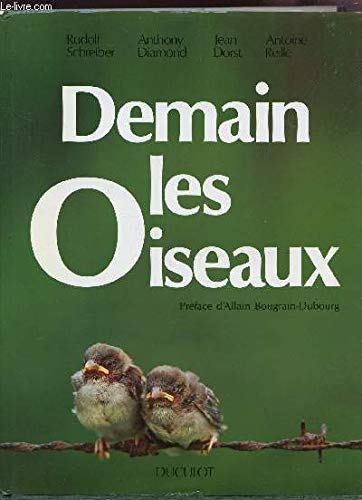 Demain les oiseaux par Anthony W. (Anthony William) Diamond, Pro Natur, Conseil international de protection des oiseaux