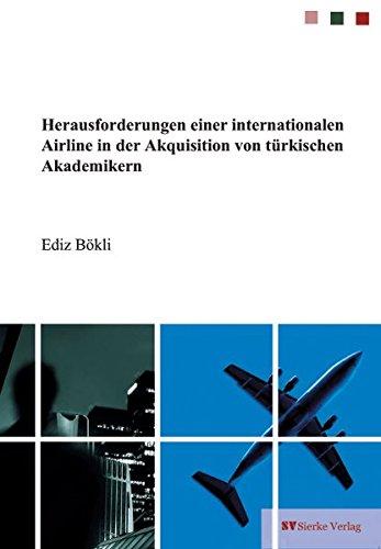 Herausforderungen einer internationalen Airline in der Akquisition von türkischen Akademikern