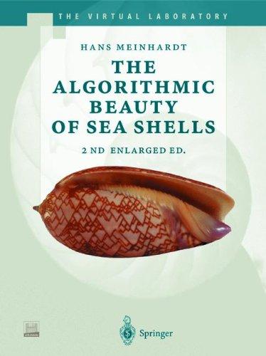 The Algorithmic Beauty of Sea Shells (The Virtual Laboratory)