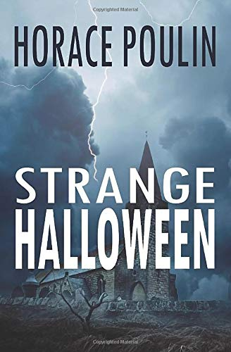 Strange Halloween: A Thriller That Spills Over Into Scotland's Mysteries (Halloween Novels for Adults) PDF Books