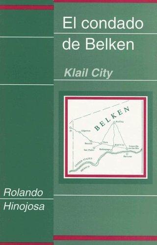 El Condado De Belken: Klail City (Clasicos Chicanos, 8.) (Spanish Edition) by Rolando Hinojosa (1992-12-01)