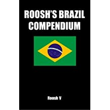 Roosh's Brazil Compendium: Pickup Tips, City Guides, And Stories by Roosh V (2011-01-02)