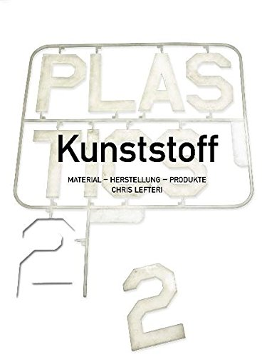 Kunststoff 2: Material Herstellung Produkte
