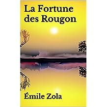 La Fortune des Rougon  (French Edition)