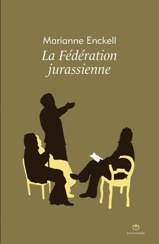 La fédération jurassienne