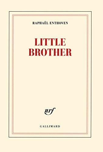 Little Brother par Raphaël Enthoven