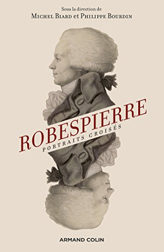Robespierre - 2e d. : Portraits croiss (Hors collection)